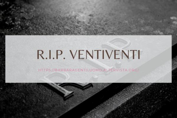R.I.P. VENTIVENTI